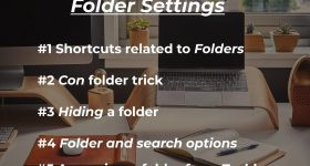 Windows 10 Tips and Tricks #1- Folder Settings