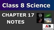Class 8 Science Chapter 17 Notes