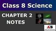 Class 8 Science Chapter 2 Notes