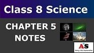 Class 8 Science Chapter 5 Notes