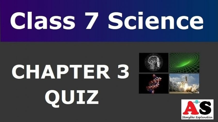 MCQ Questions for Class 7 Science Chapter 3 with Answers